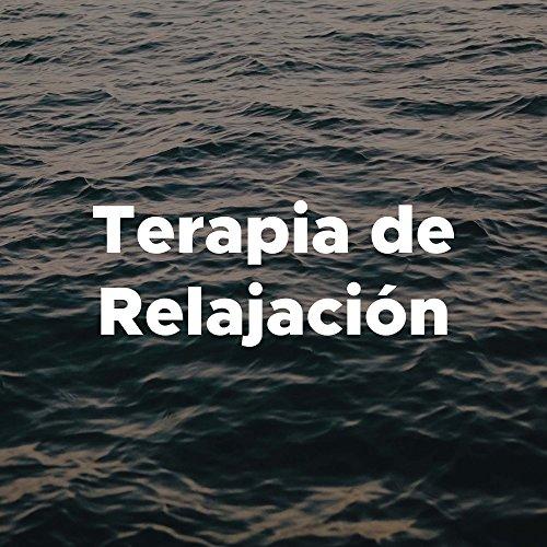 Terapia De Relajacion - Relajacion Mental Emocional, Musica Suave
