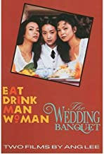 Two Films by Ang Lee Eat Drink Man Woman & The Wedding Banquet