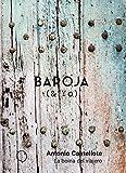 La boina del viajero (Baroja & Yo)