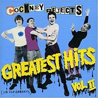 Greatest Hits 2 by COCKNEY REJECTS (2004-06-08)