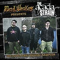 Metal Wreckage Presents the Acacia Strain