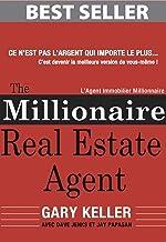 The Millionaire Real Estate Agent (Français): L'Agent Immobilier Millionnaire (French Edition)