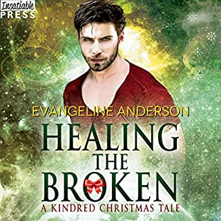 Healing the Broken     A Kindred Christmas Tale              By:                                                                                                                                 Evangeline Anderson                               Narrated by:                                                                                                                                 Mackenzie Cartwright                      Length: 11 hrs and 47 mins     76 ratings     Overall 4.5