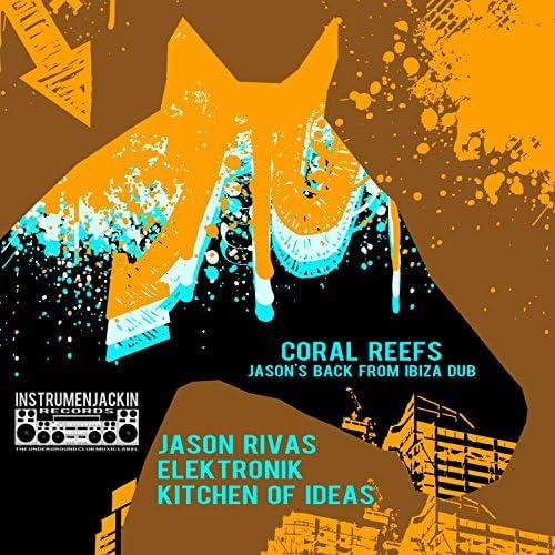 Jason Rivas, Elektronik Kitchen Of Ideas