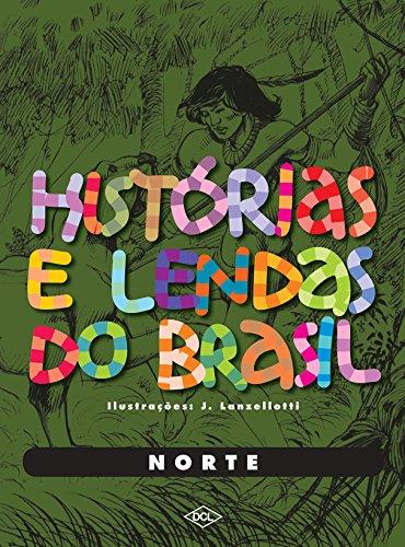 Histórias e Lendas do Brasil. Norte