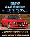 BMW 5 & 6 Series Restoration Tips & Techniques: E12, E24, E28, E34 Restoration Tips & Techniques