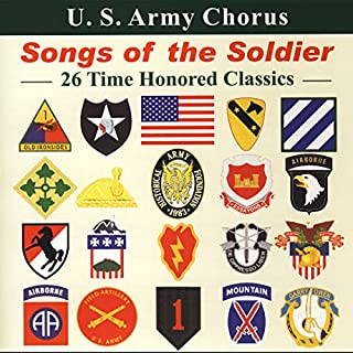 U. S. Army Chorus Songs Of The Soldier Other Choral Music
