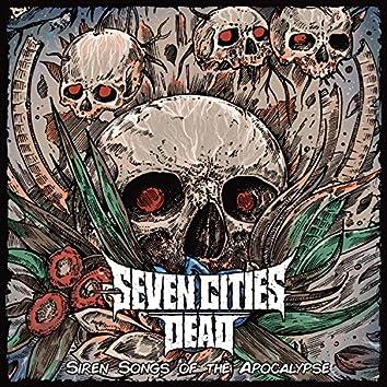 Siren Songs of the Apocalypse