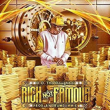 Rich Not Famous