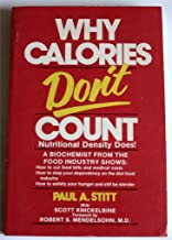 Why Calories Don't Count: Nutritional Density Does!