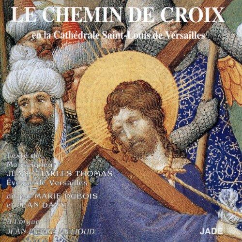 Le Chemin de Croix en la Cathédrale Saint-Louis de Versailles Titelbild