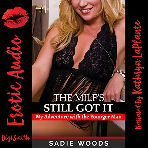 The MILF's Still Got It audiobook cover art