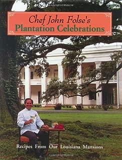 Chef John Folse's Plantation Celebrations