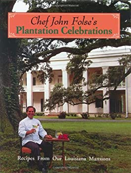 Chef John Folse's Plantation Celebrations 0962515221 Book Cover