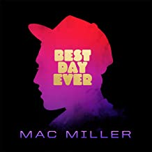 Best Day Ever (5th Anniversary Remastered Edition) [Explicit]