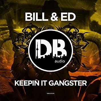 Keepin It Gangster