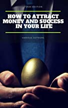 Get Rich Collection - 50 Classic Books on How to Attract Money and Success in your Life: Think and Grow Rich,The Game of L...