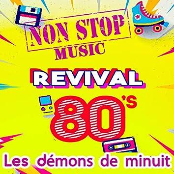 Revival 80's - Les démons de minuit (Non-Stop Music)
