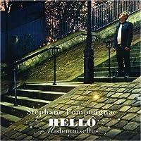 Hello Mademoiselle by Stephane Pompougnac (2007-06-26)
