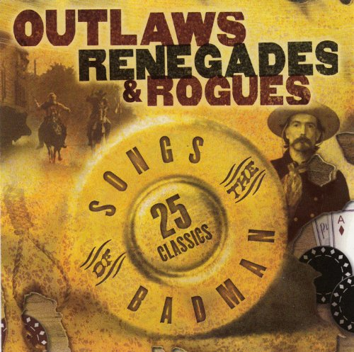Outlaws Renegades & Rouges:Son