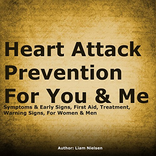 Heart Attack Prevention for You & Me audiobook cover art