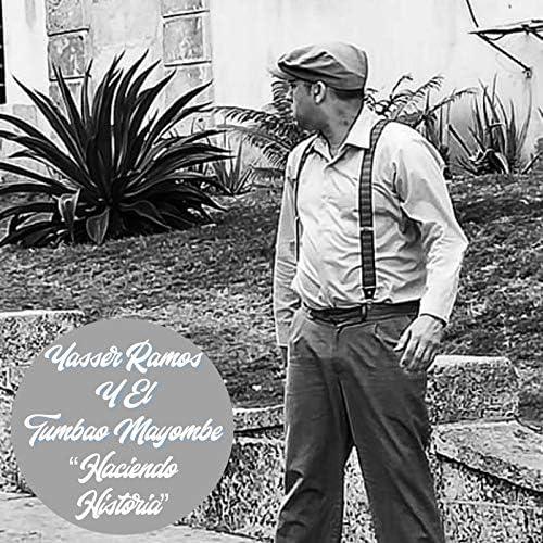Yasser Ramos Y El Tumbao Mayombe