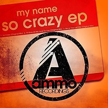 So Crazy EP