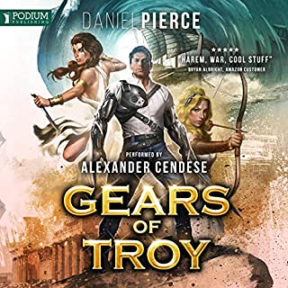 Gears of Troy                   By:                                                                                                                                 Daniel Pierce                               Narrated by:                                                                                                                                 Alexander Cendese                      Length: 7 hrs and 24 mins     60 ratings     Overall 4.4