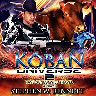 Koban Universe 2: Have Genes, Will Travel audiobook cover art