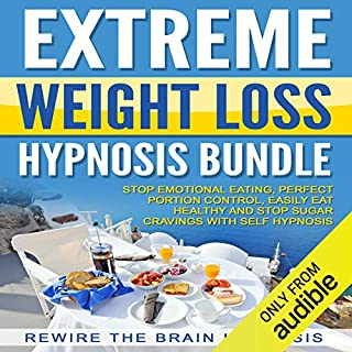 Extreme Weight Loss Hypnosis Bundle audiobook cover art