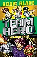 Team Hero: The Night Thief: Series 4 Book 3