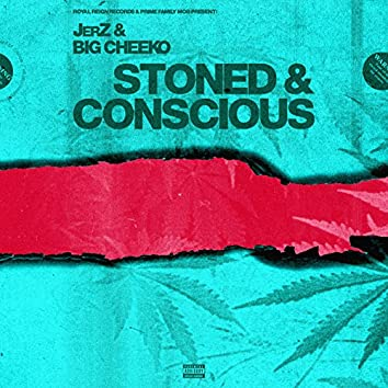 Stoned & ConsCious
