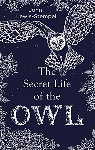 The Secret Life of the Owl (English Edition)