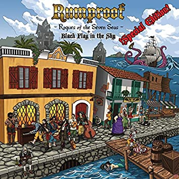 Rogues of the Seven Seas + Black Flag in the Sky (Special Edition)