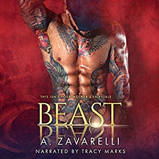 Beast     Twisted Ever After, Book 1              By:                                                                                                                                 A. Zavarelli                               Narrated by:                                                                                                                                 Tracy Marks                      Length: 7 hrs and 52 mins     339 ratings     Overall 4.3