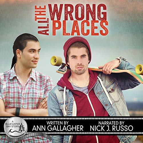 All the Wrong Places Audiobook By Ann Gallagher cover art