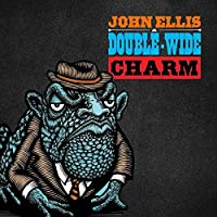 Charm by John Ellis & Double-Wide (2015-05-03)