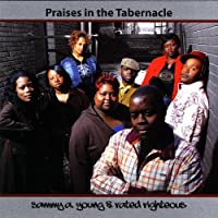 Praises in the Tabernacle