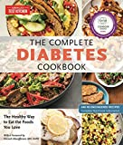The Complete Diabetes Cookbook: The Healthy Way to Eat the Foods You Love (The Complete ATK Cookbook...