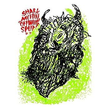 Sharkmuffin / The Off White (Split EP)