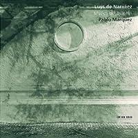 Luys De Narvaez: Musica Del Delphin by PABLO MARQUEZ
