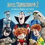 Hotel Transsilvanien. Das Original-Hörspiel zum Kinofilm