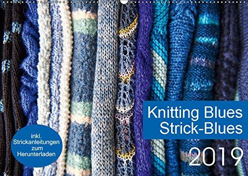 Strick-Blues (Wandkalender 2019 DIN A2 quer): 12 Strickprojekte, die aus Rechtecken oder Quadraten entstehen. (Monatskalender, 14 Seiten ) (CALVENDO Hobbys)