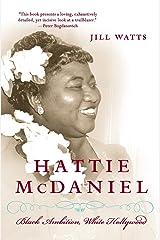 Hattie McDaniel: Black Ambition, White Hollywood Paperback