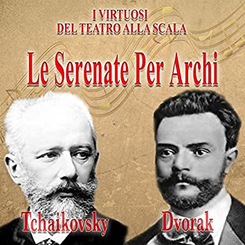 Tchaikovsky & Dvořák: Le serenate per archi (Live Recording)
