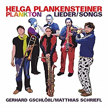 Plankton (feat. Matthias Schriefl, Gerhard Gschlößl, Enrico Terragnoli, Michael Lösch, Nelide Bandello)