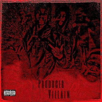 Producer Villain