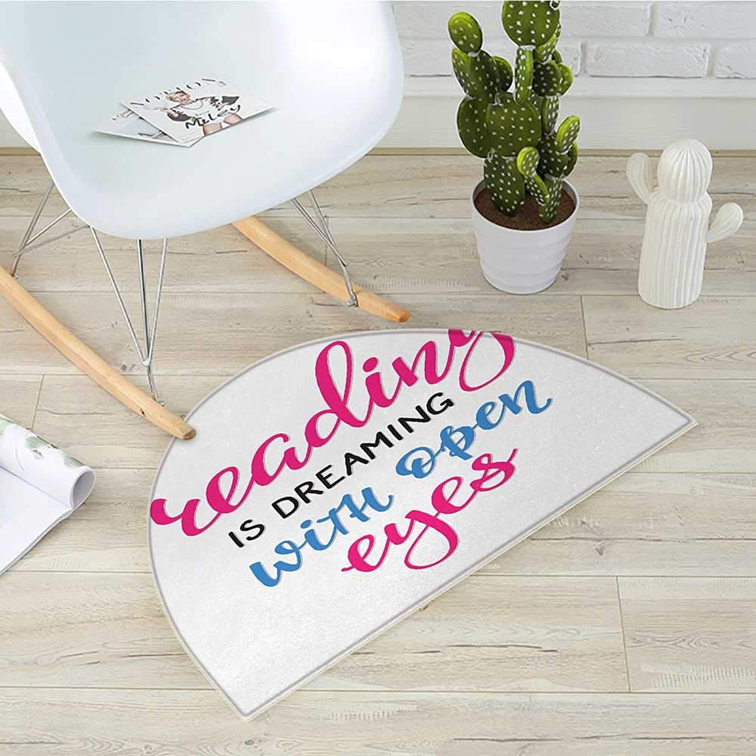 Book Half Round Door mats Reading is Dreaming with Open Eyes Quotation Print on White Background Bathroom Mat H 39.3  xD 59  Azure bluee Magenta Black
