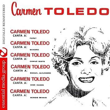 Carmen Toledo Canta A: (Digitally Remastered)