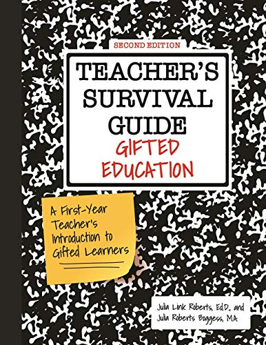 Teacher's Survival Guide: Gifted Education: A First-Year Teacher's Introduction to Gifted Learners